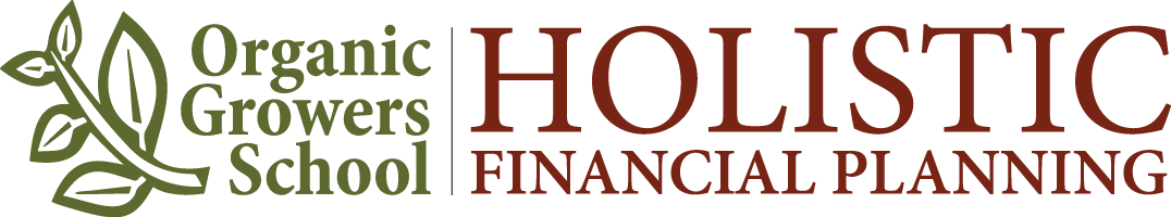Organic Growers School: Holistic Financial Planning